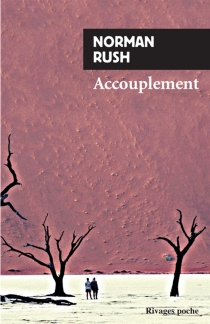 Accouplement - Norman Rush