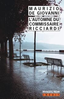 L'automne du commissaire Ricciardi - MaurizioDe Giovanni