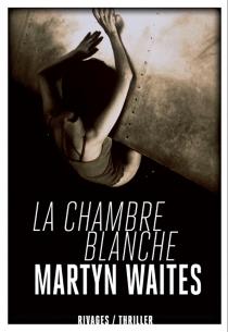 La chambre blanche - MartynWaites