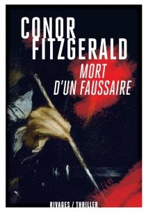 Mort d'un faussaire - ConorFitzgerald