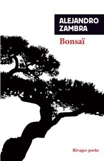Bonsaï - AlejandroZambra