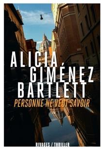 Personne ne veut savoir - AliciaGiménez Bartlett