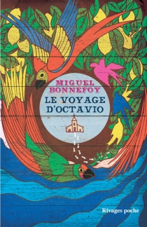 Le voyage d'Octavio - MiguelBonnefoy