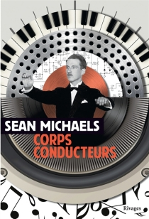 Corps conducteurs - Sean Michaels