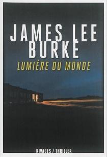 Lumière du monde - James LeeBurke