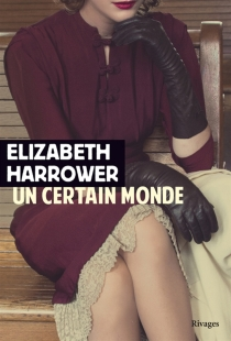 Un certain monde - Elizabeth Harrower