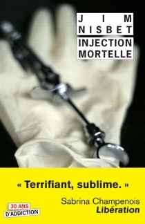 Injection mortelle - Jim Nisbet