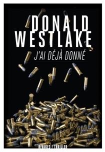 J'ai déjà donné - Donald E.Westlake