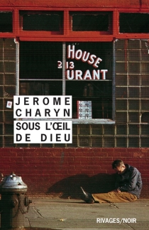 Sous l'oeil de Dieu - JeromeCharyn