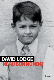 Né au bon moment : 1935-1975 - DavidLodge