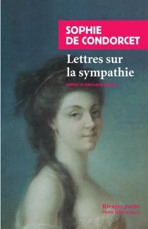 Lettres sur la sympathie - Marie Louise Sophie de GrouchyCondorcet