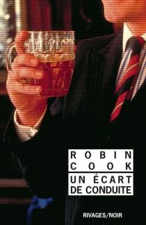 Un écart de conduite - RobinCook