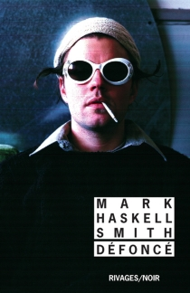 Défoncé - Mark HaskellSmith