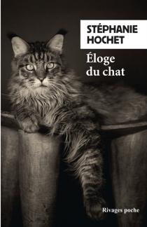 Eloge du chat - StéphanieHochet