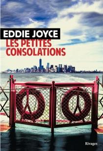 Les petites consolations - EddieJoyce