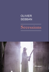 Sécessions - OlivierSebban