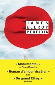 Perfidia - JamesEllroy