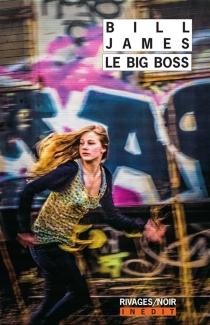 Le big boss - BillJames