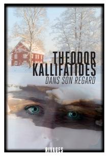 Dans son regard - TheodorKallifatides