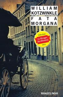 Fata morgana - WilliamKotzwinkle