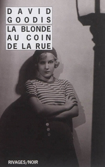 La blonde au coin de la rue - David Goodis