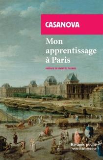 Mon apprentissage à Paris - GiacomoCasanova