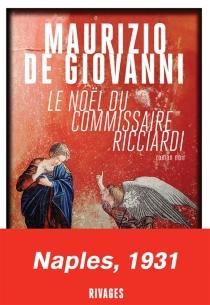 Le Noël du commissaire Ricciardi - MaurizioDe Giovanni