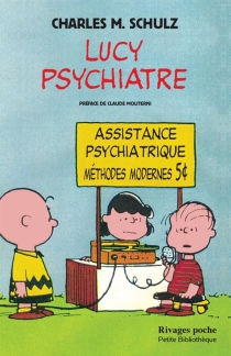 Lucy psychiatre - Charles Monroe Schulz