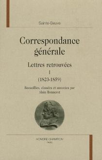 Correspondance générale - Charles-AugustinSainte-Beuve