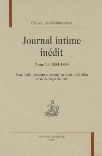 Journal intime inédit - Charles Forbes Montalembert