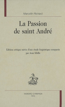 La passion de saint André - Marcellin Richard