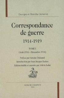 Correspondance de guerre, 1914-1919 - BlancheAlbane