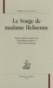 Le songe de madame Helisenne - Hélisenne deCrenne