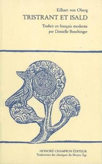 Tristrant et Isald - Eilhart von Oberg