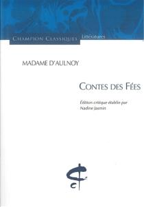 Contes des fées - Marie-Catherine Le Jumel de BarnevilleAulnoy
