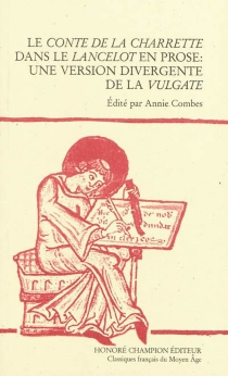 Le conte de la Charrette dans le Lancelot en prose : une version divergente de la Vulgate -