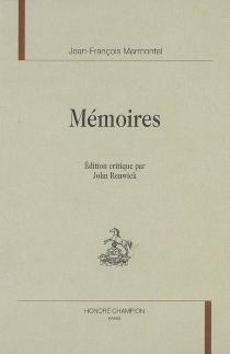 Mémoires - Jean-FrançoisMarmontel