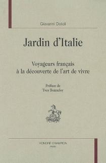 Jardin d'Italie : voyageurs français à la découverte de l'art de vivre - GiovanniDotoli