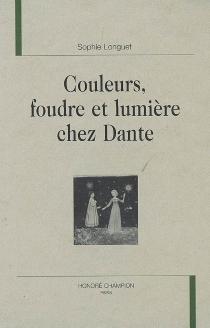 Couleurs, foudre et lumière chez Dante - SophieLonguet