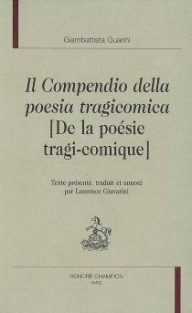 De la poésie tragi-comique| Il compendio della poesia tragicomica - GiambattistaGuarini