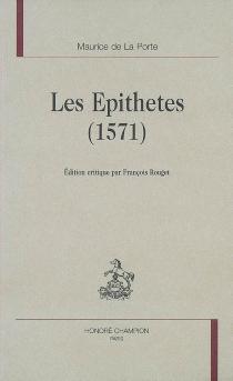 Les épithètes (1571) - Maurice deLa Porte