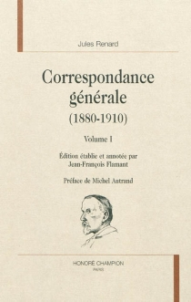 Correspondance générale (1880-1910) - JulesRenard