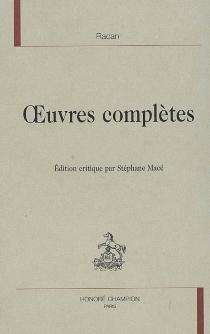 Oeuvres complètes - Honorat de BueilRacan