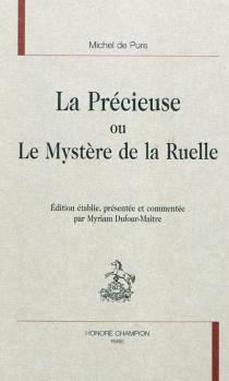 La précieuse ou Le mystère de la ruelle - Michel dePure