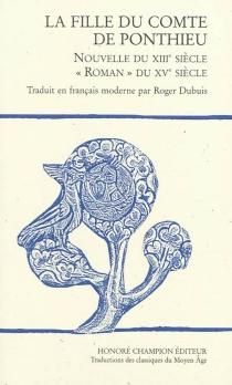 La fille du comte de Ponthieu : nouvelle du XIIIe siècle, roman du XVe siècle -