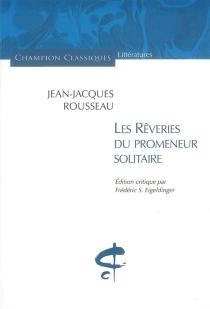 Les rêveries du promeneur solitaire - Jean-JacquesRousseau