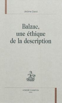 Balzac, une éthique de la description - JérômeDavid