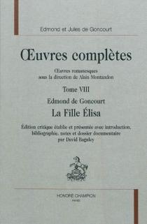 Oeuvres complètes des frères Goncourt| Oeuvres romanesques| sous la direction de Pierre-Jean Dufief - Edmond deGoncourt