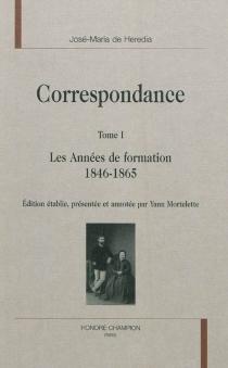 Correspondance - José Maria deHeredia