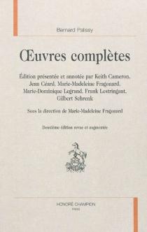 Oeuvres complètes de Bernard Palissy - BernardPalissy